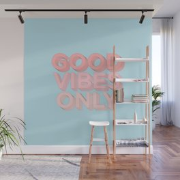 Good Vibes Only sky blue peach pink typography inspirational motivational home wall bedroom decor Wall Mural