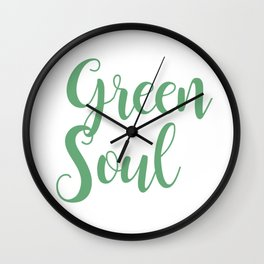 Green soul lettering Wall Clock