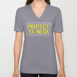 Protect Ya Neck Hip-Hop Design Unisex V-Neck