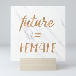 The Future is Female Copper Bronze Gold on Marble Mini Art Print