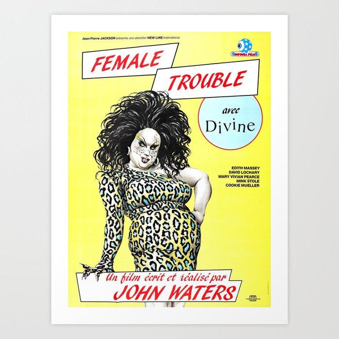 Female Trouble - Divine Kunstdrucke
