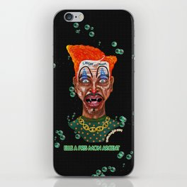 She Took Money From a Clown iPhone Skin