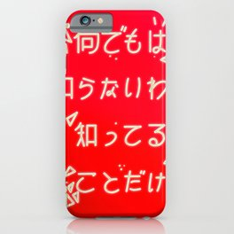 I only know what I know iPhone Case