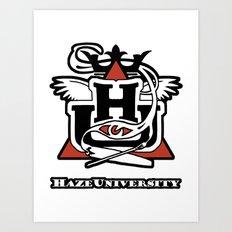 HAZE UNIVERSITY Art Print