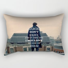 Heroes Don't Exist Rectangular Pillow