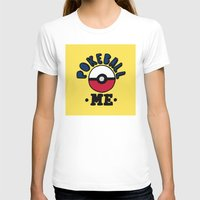 pokeball T-shirts featuring pokeball me by benjamin chaubard