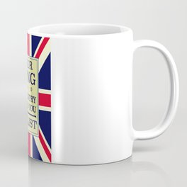 Your King and country need you Enlist. Coffee Mug