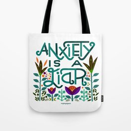 Anxiety is A Liar (teal) Tote Bag