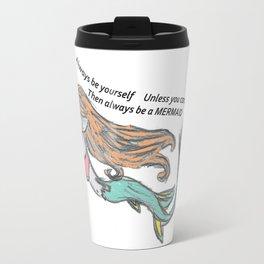 Mermaid Quote Travel Mug