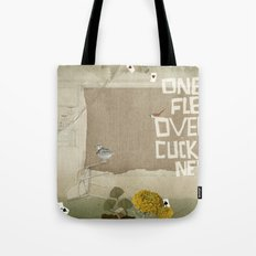 one flew over the cuckoos nest Tote Bag