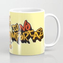 """El Cuervito Fumanchu - """"Tú no importas"""" Coffee Mug"""