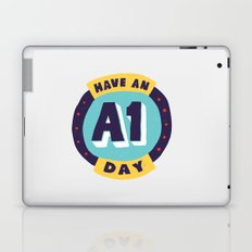 Have an A1 Day Laptop & iPad Skin