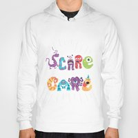 risa rodil Hoodies featuring We Scare Because We Care by Risa Rodil
