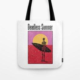 Deadless Summer Tote Bag