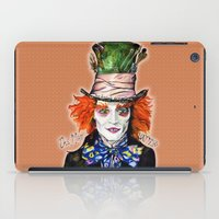 mad hatter iPad Cases featuring MAD HATTER BY DOCTUS by doctusdesign