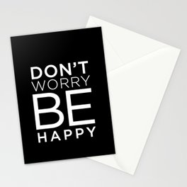 dont worry be happy Stationery Cards