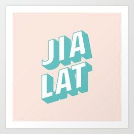 JIA LAT Art Print