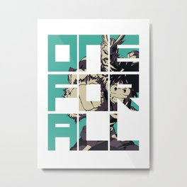 One For All Metal Print