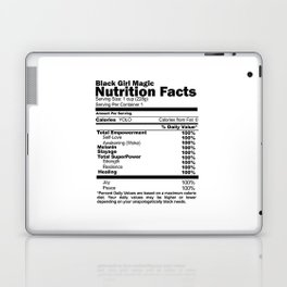 Black Girl Magic Nutrition Facts Laptop & iPad Skin
