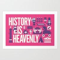 History is ... Art Print