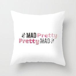#Mad Pretty #Pretty Mad Throw Pillow