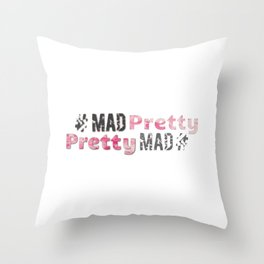 #Mad Pretty #Pretty Mad Throw Pillow