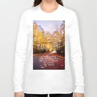 wanderlust Long Sleeve T-shirts featuring wanderlust by Sylvia Cook Photography