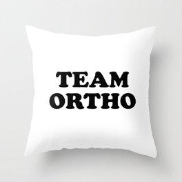 TEAM ORTHO Throw Pillow