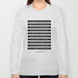 First Amendment to the U.S. Constitution Long Sleeve T-shirt