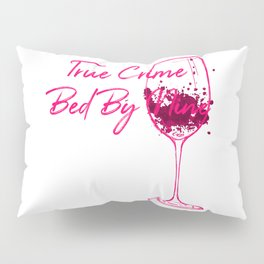 True Crime Bed By Nine Cute Passionate Mystery Detective Pillow Sham