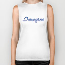 Inspiration Words...Imagine Biker Tank
