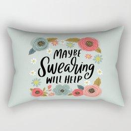 Pretty Not-So-Swe*ry: Maybe Swearing Will Help Rectangular Pillow