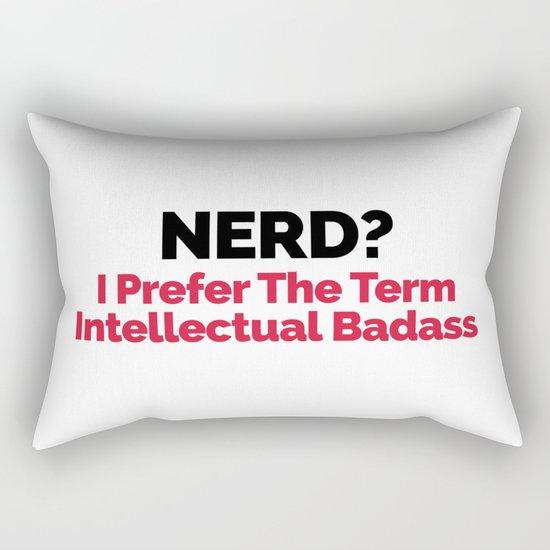 Nerd? Funny Quote Rectangular Pillow