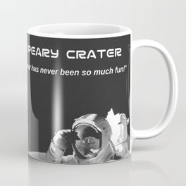 Study Abroad Peary Crator // Funny Astronaut Space Graphic Poster Coffee Mug