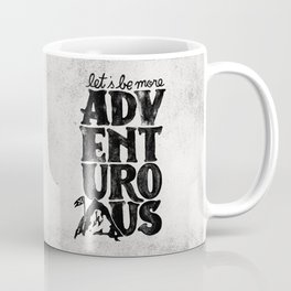 MORE ADVENTUROUS II Coffee Mug