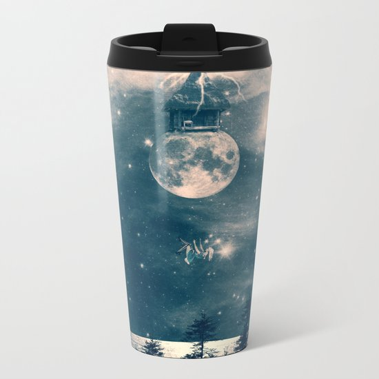 One Day I Fell from My Moon Cottage... Metal Travel Mug