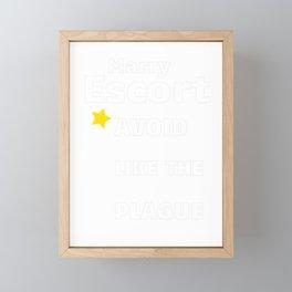Marry Escort   One Star Rating - Avoid Like The Plague Framed Mini Art Print
