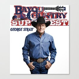 bayou country superfest 2018 special george strait Canvas Print