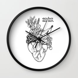 Whole foods, whole heart Wall Clock