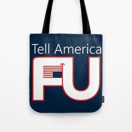 Tell America FU Tote Bag