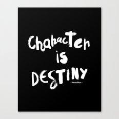 Character Is Destiny - Heraclitus Canvas Print