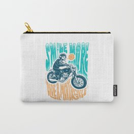 Smile More, Ride a Motorcycle Carry-All Pouch