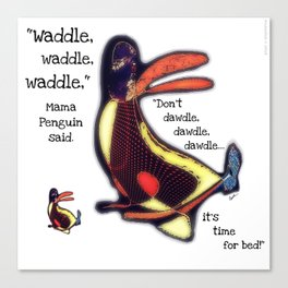 Waddle, Waddle, Waddle Canvas Print