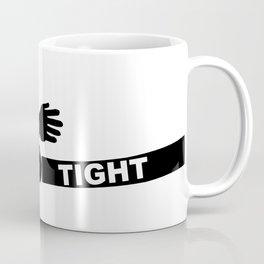 Hang Tight Coffee Mug