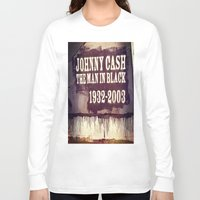 johnny cash Long Sleeve T-shirts featuring Johnny Cash by Dan99
