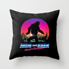 Hide And Seek World Champion Bigfoot is Real Throw Pillow
