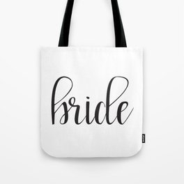 Bride Calligraphy Tote Bag