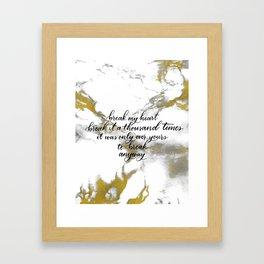 Break My Heart Framed Art Print