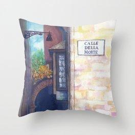 Calle della morte Throw Pillow