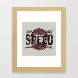 Speed Framed Art Print